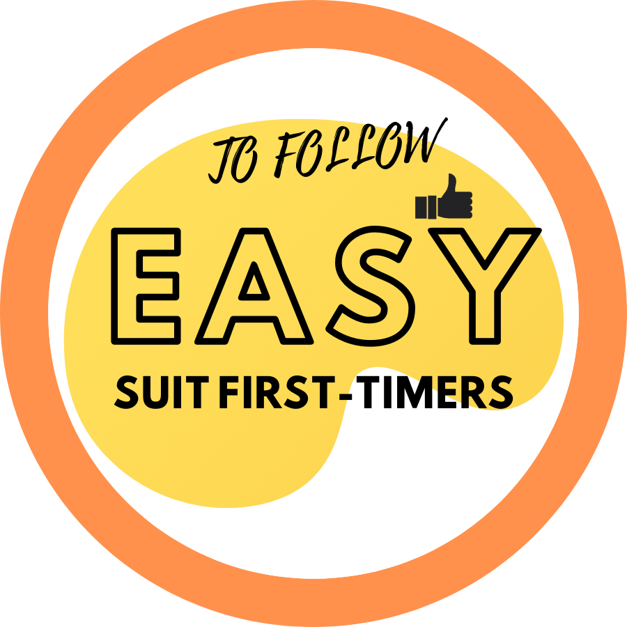 EASY TO FOLLOW (SUIT FIRST-TIMERS)