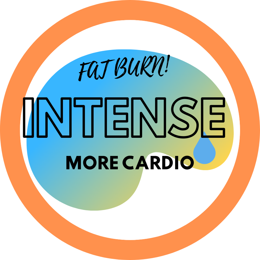 FAT BURNING, INTENSE AND MORE CARDIO!